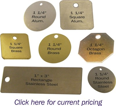 Metal Tags Click Here For Current Pricing